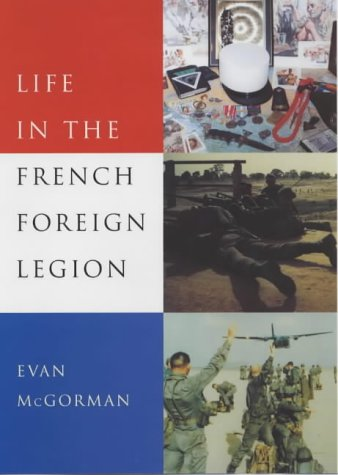 9780709070931: Life in the French Foreign Legion