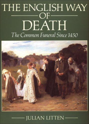 9780709070979: The English Way of Death: The Common Funeral Since 1450