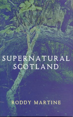 9780709071006: Supernatural Scotland