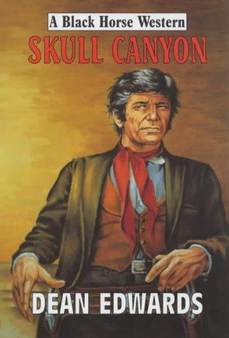 9780709073314: Skull Canyon (Black Horse Western)