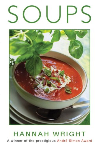Soups: Hannah Wright