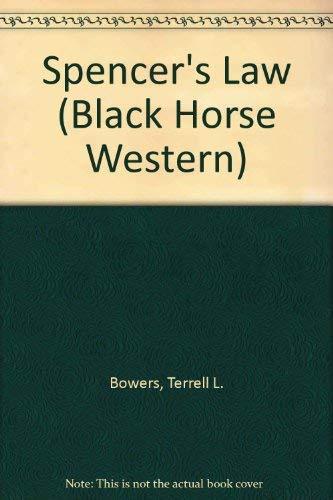 9780709073765: Spencer's Law (Black Horse Western)