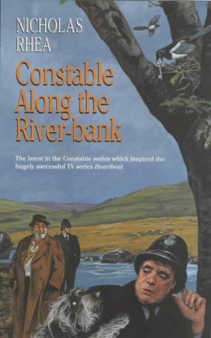 9780709073895: Constable Along the River-bank