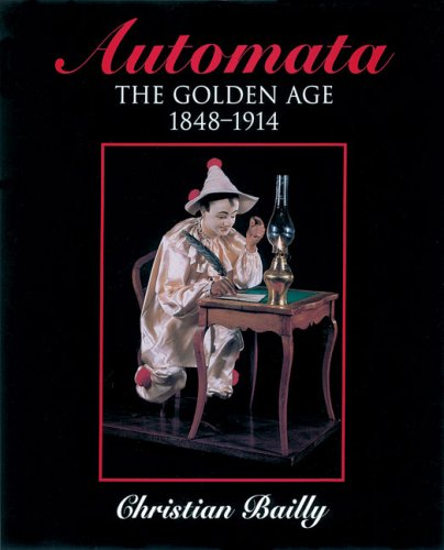 9780709074038: Automata: The Golden Age 1848-1914