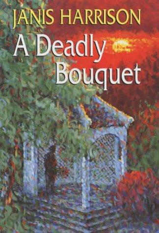 9780709074052: A Deadly Bouquet
