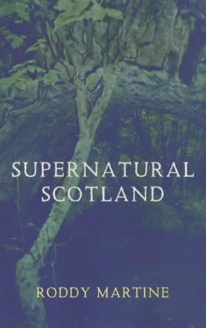 9780709074106: Supernatural Scotland