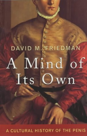 9780709074755: A Mind of Its Own: A Cultural History of the Penis