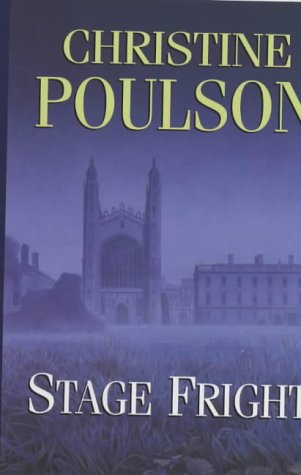 Stage Fright: Poulson, Christine