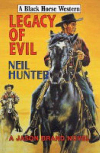 9780709075066: Legacy of Evil (Black Horse Western)