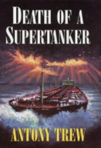 9780709075301: Death of a Supertanker
