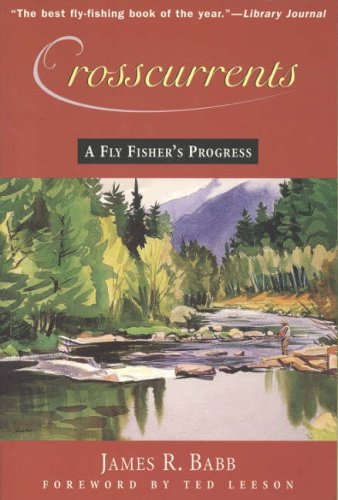 9780709075516: Crosscurrents: A Fly Fisher's Progress