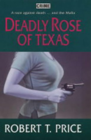 9780709076230: Deadly Rose of Texas