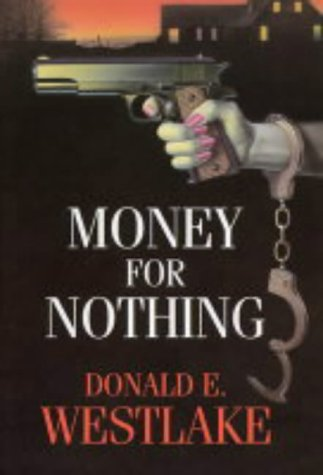 9780709076728: Money for Nothing
