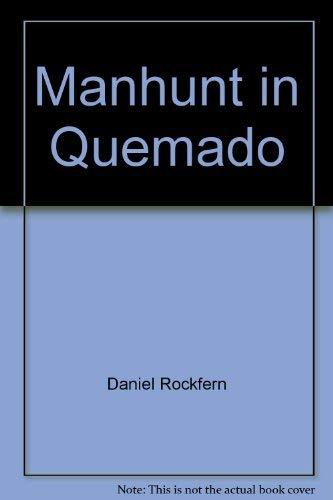 9780709076865: Manhunt in Quemado
