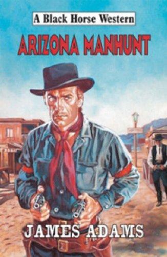 9780709076964: Arizona Manhunt (Black Horse Western)