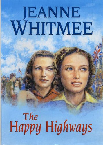 The Happy Highways: Whitmee, Jeanne
