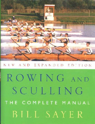 9780709080701: Rowing and Sculling: The Complete Manual