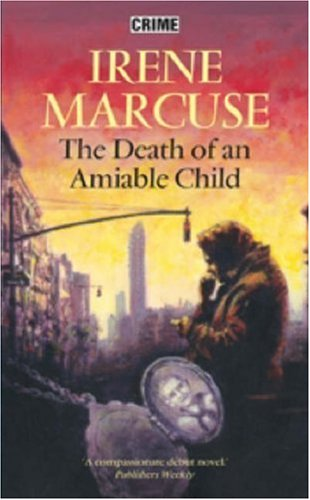 9780709080763: The Death of an Amiable Child