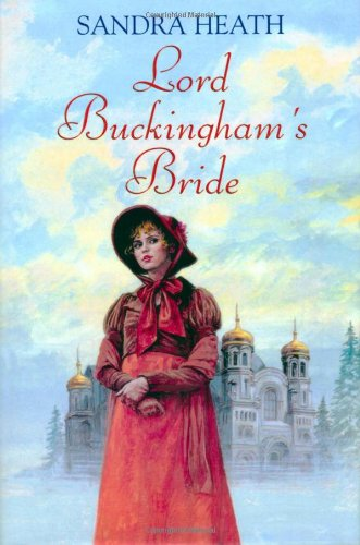 9780709080916: Lord Buckingham's Bride