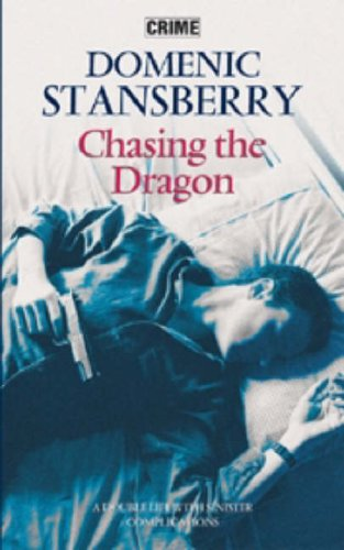 9780709080985: Chasing the Dragon