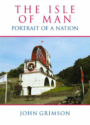 The Isle of Man: Portrait of a Nation: Grimson, John