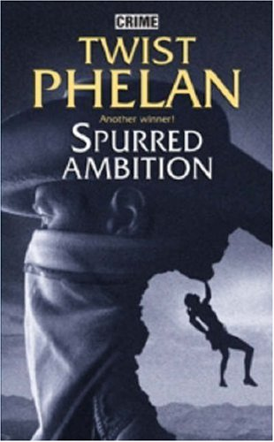 9780709081210: Spurred Ambition
