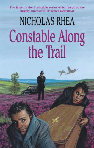 9780709081265: Constable Along the Trail (Constable Series)