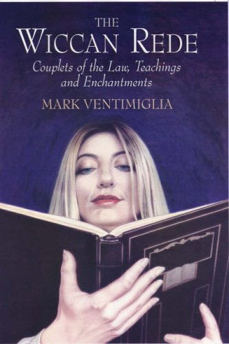 9780709081494: The Wiccan Rede: Couplets of Law, Teachings and Enchantments