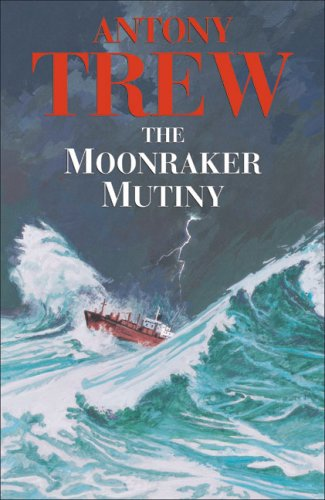 9780709081562: The Moonraker Mutiny