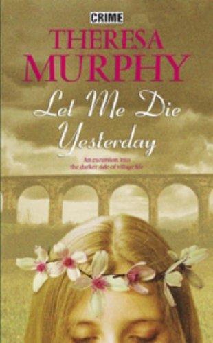 9780709081739: Let Me Die Yesterday