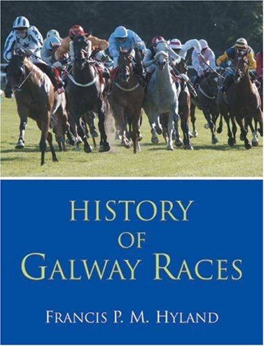 History of Galway Races: Francis P. M. Hyland