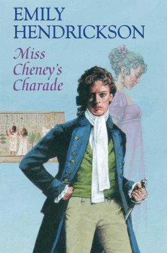 Miss Cheney's Charade (Dancy series): Hendrickson, Emily
