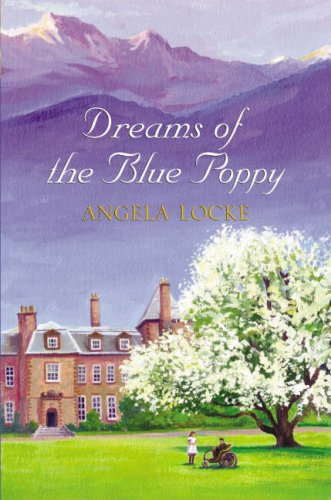 Dreams of the Blue Poppy: Locke, Angela
