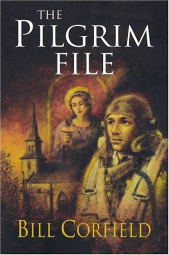 The Pilgrim File [SIGNED]: Bill Corfield