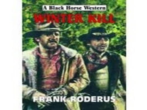 9780709084303: Winter Kill (Black Horse Westerns) (Black Horse Westerns)