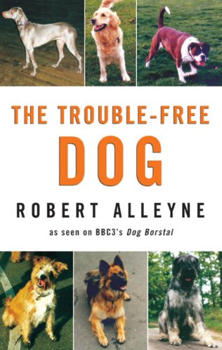9780709085188: The Trouble-Free Dog