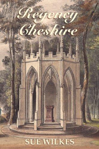 Regency Cheshire: Wilkes, Sue