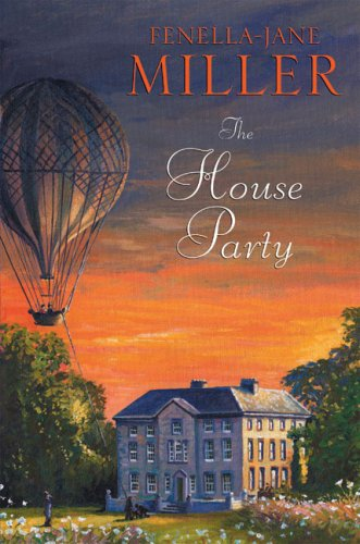 The House Party: Miller, Fenella-Jane