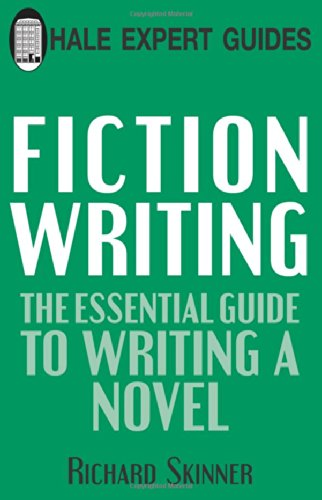 9780709086468: Fiction Writing: The Essential Guide to Writing a Novel (Hale Expert Guide)