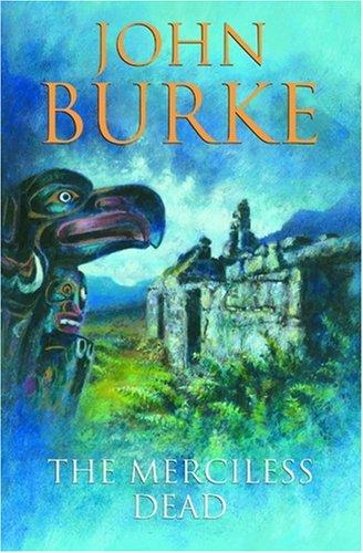 Merciless Dead: John Burke
