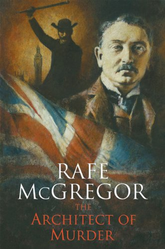 The Architect of Murder: Rafe McGregor