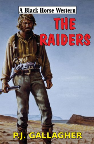 9780709088073: The Raiders (A Black Horse Western)