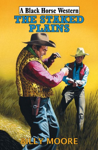 9780709088134: The Staked Plains (Black Horse Western)