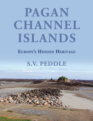 9780709089063: Pagan Channel Islands: Europe's Hidden Heritage