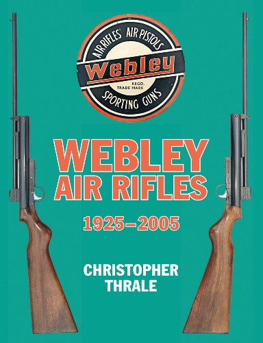 9780709089100: Webley Air Rifles 1925-2005