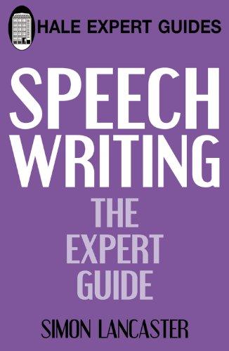 9780709089179: Speechwriting: The Expert Guide (Hale Expert Guides)