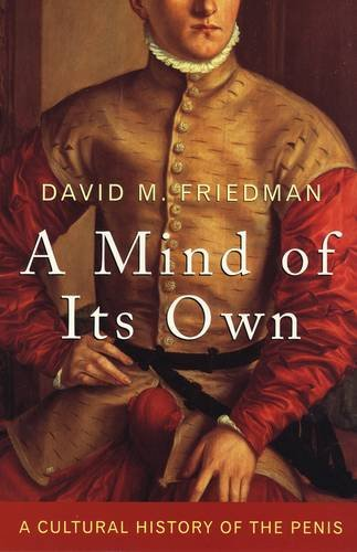 9780709089339: A Mind of Its Own: A Cultural History of the Penis