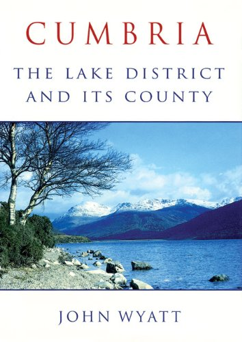 9780709089506: Cumbria: The Lake District and Its County