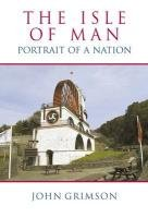 9780709090021: The Isle of Man: Portrait of a Nation
