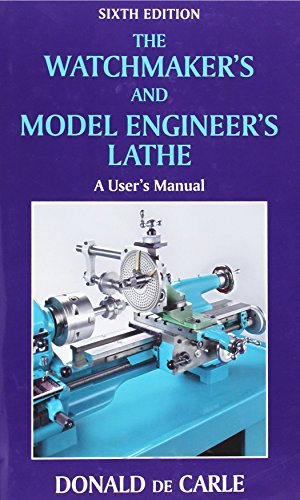 9780709090038: The Watchmaker's and Model Engineer's Lathe: A User's Manual